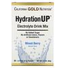 California Gold Nutrition, HydrationUP, смесь для напитка с электролитами, смесь ягод, 20 пакетов весом 0,17унции (4,7г) каждый