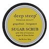 Deep Steep, Сахарный скраб, грейпфрут и бергамот, 8 унций (226 г)
