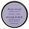 Deep Steep,  Сахарный скраб, Лаванда - ваниль, 8 унц. (226 г)