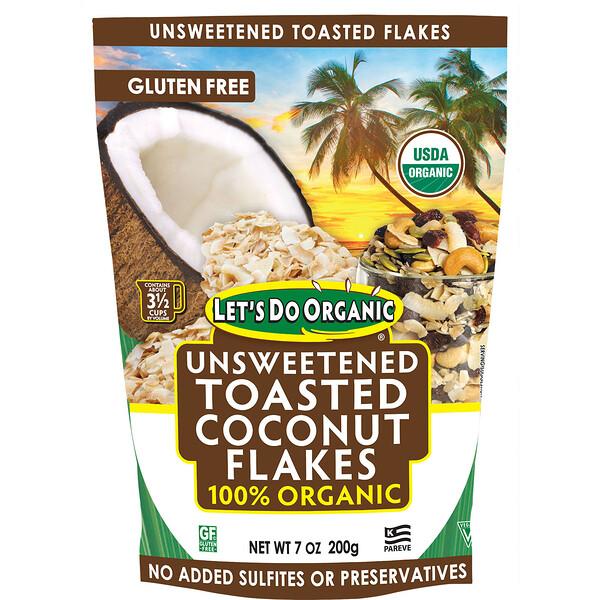 Let's Do Organic, 100 % органические неподслащенные обжаренные кокосовые хлопья, 200 г (7 унций)