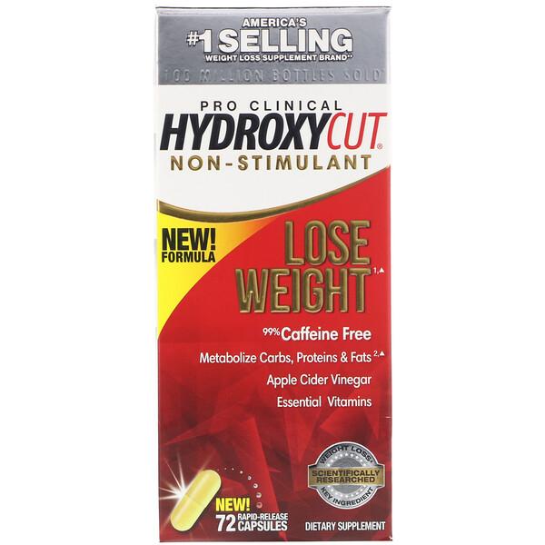Pro Clinical Hydroxycut, добавка для похудения без стимуляторов, 72 быстрорастворимые капсулы