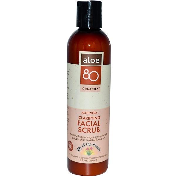 Lily of the Desert, Aloe 80 Organics, Clarifying Facial Scrub, 8 fl oz (236 ml) (Discontinued Item)