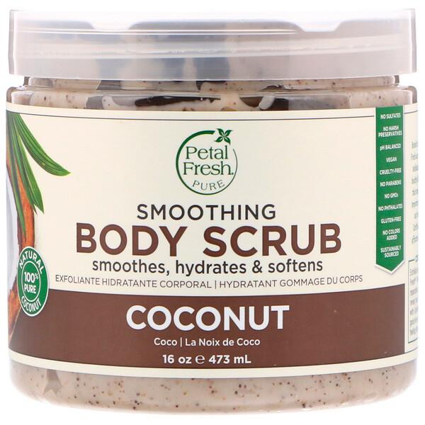 Petal Fresh, Pure, скраб для тела, придающий гладкости, кокос, 473мл (16унций)