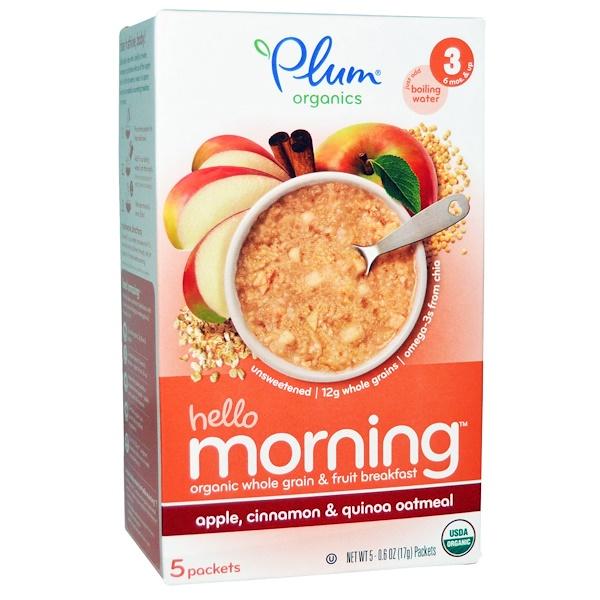 Plum Organics, Овсянка с яблоками, корицей и квиноа Hello Morning, 5 пакетов по 0,6 унций (17 г) каждый (Discontinued Item)