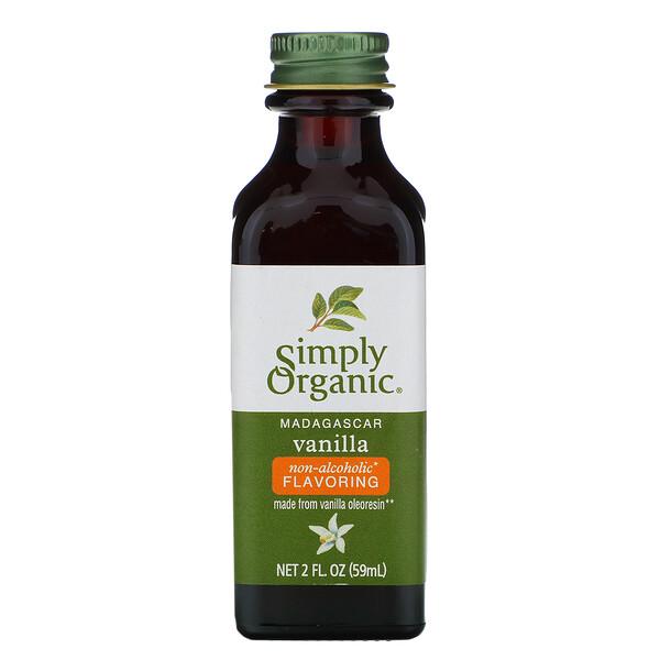 Simply Organic, Мадагаскарсая ваниль, безалкогольный ароматизатор, выращено на ферме, 2 жидких унций (59 мл)